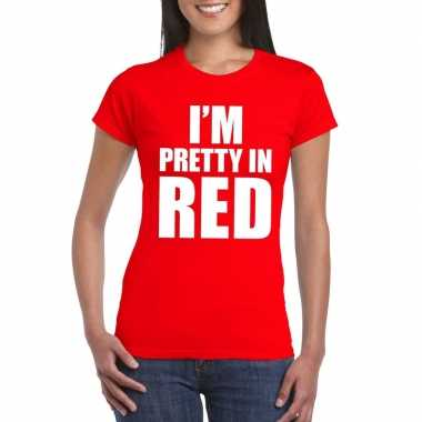 Goedkoop i'm pretty red t shirt rood dames carnavalskleding