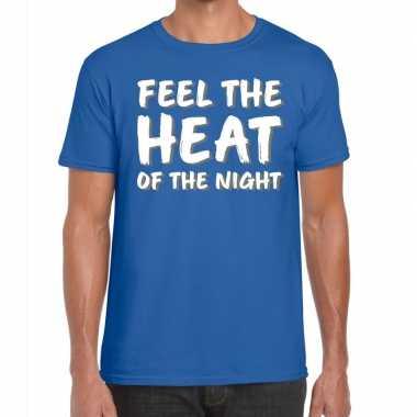 Goedkoop toppers feel te heat of the night t shirt blauw heren carnav