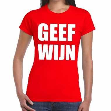 Goedkoop toppers geef wijn tekst t shirt rood dames carnavalskleding