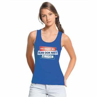 Goedkoop toppers tanktop / mouwloos kan ook niet zingen shirt blauw d