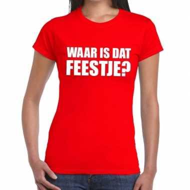 Goedkoop waar is dat feestje dames t shirt rood carnavalskleding